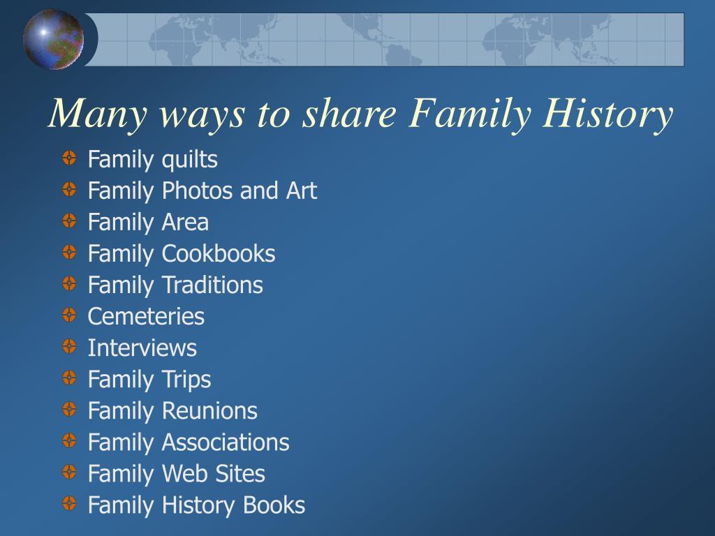Many ways to share Family History