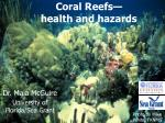 coral reefs health and hazards