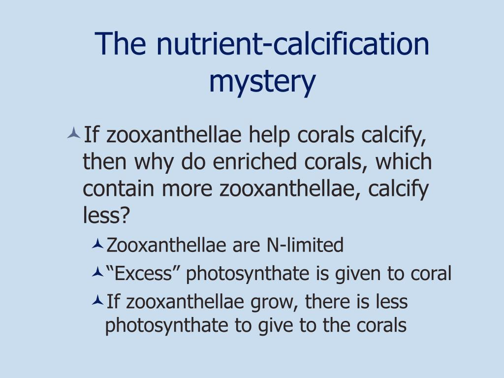 The nutrient-calcification mystery