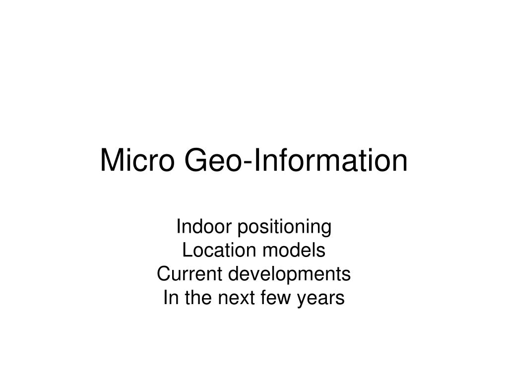Micro Geo-Information