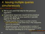 4 issuing multiple queries simultaneously