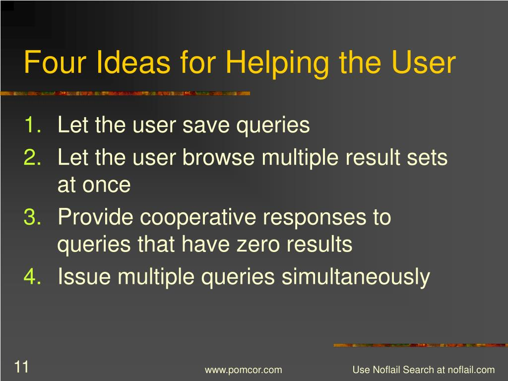 Four Ideas for Helping the User