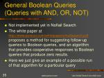 general boolean queries queries with and or not