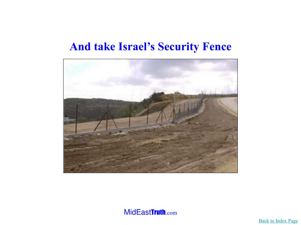 And take Israel's Security Fence