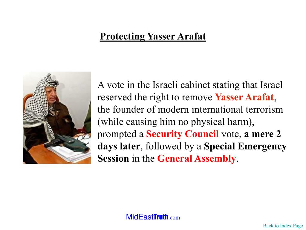 A vote in the Israeli cabinet stating that Israel reserved the right to remove