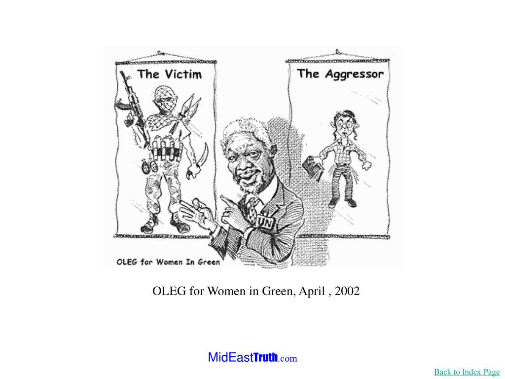 OLEG for Women in Green, April , 2002