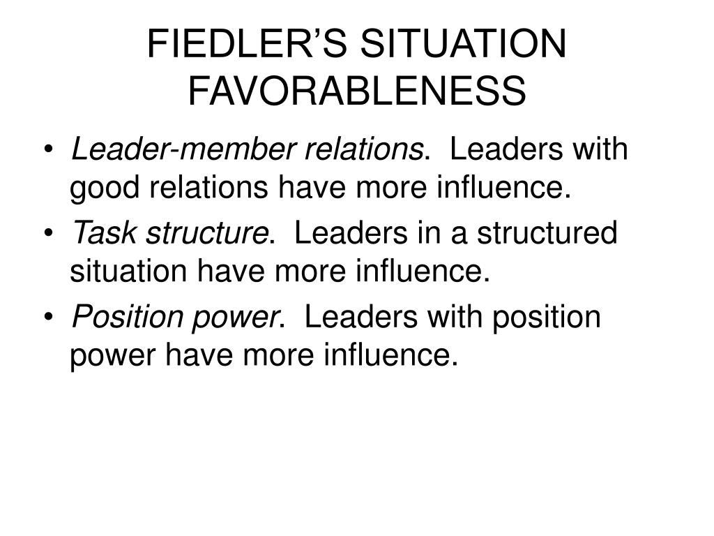 FIEDLER'S SITUATION FAVORABLENESS