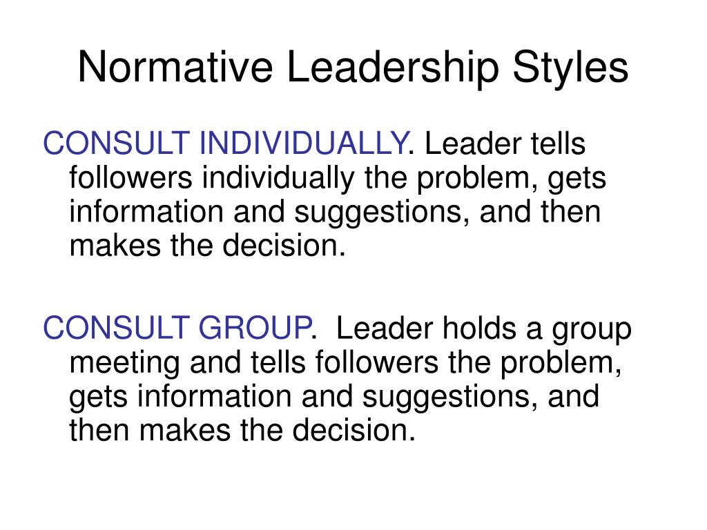 Normative Leadership Styles