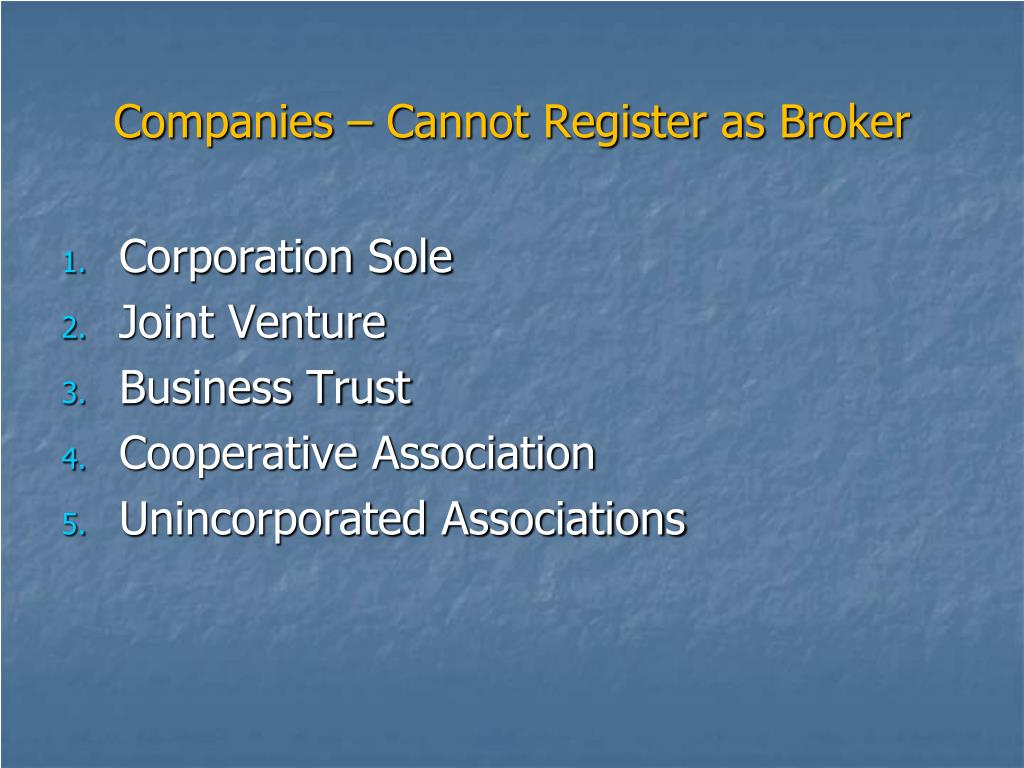 Companies – Cannot Register as Broker