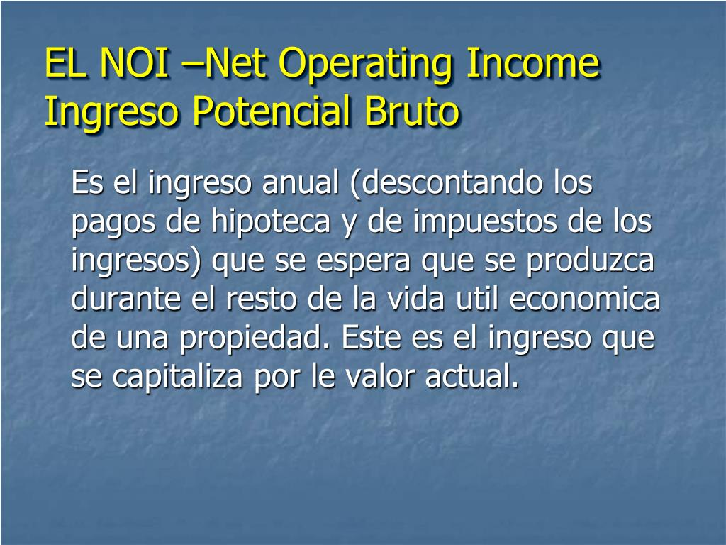EL NOI –Net Operating Income