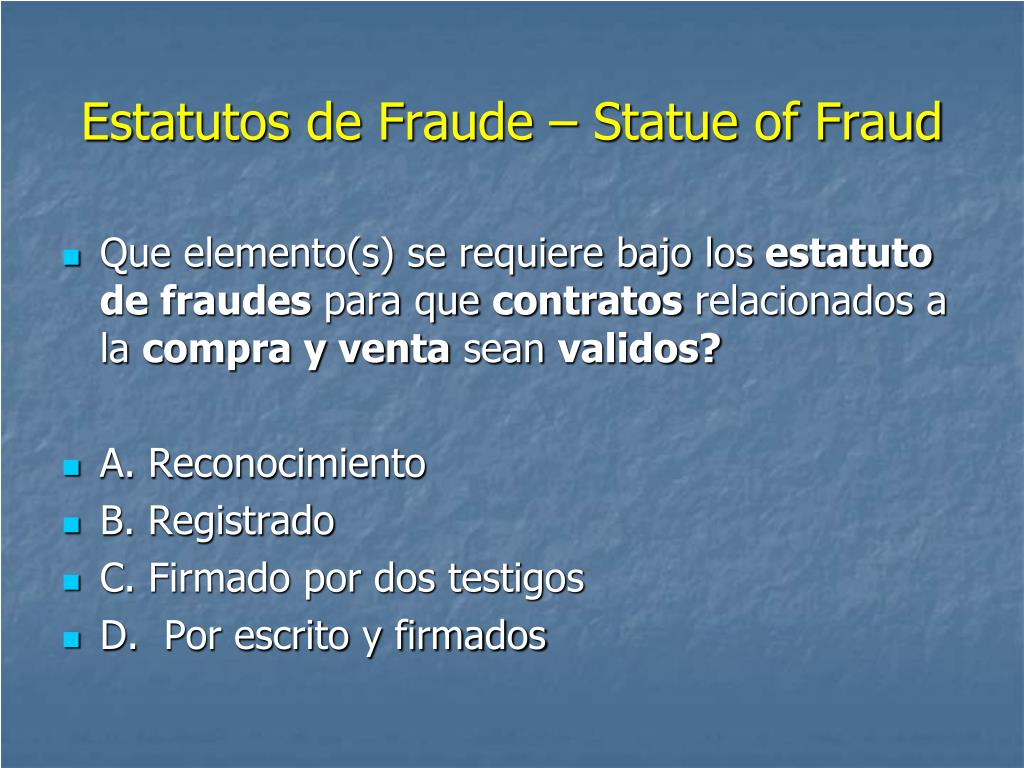 Estatutos de Fraude – Statue of Fraud