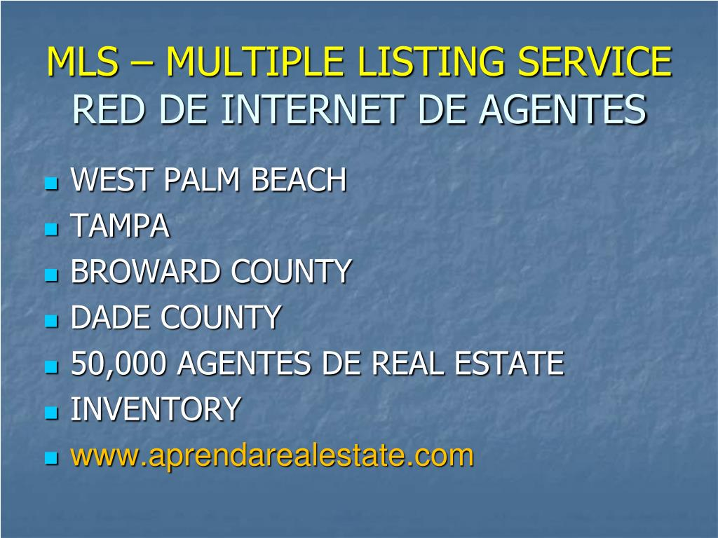 MLS – MULTIPLE LISTING SERVICE