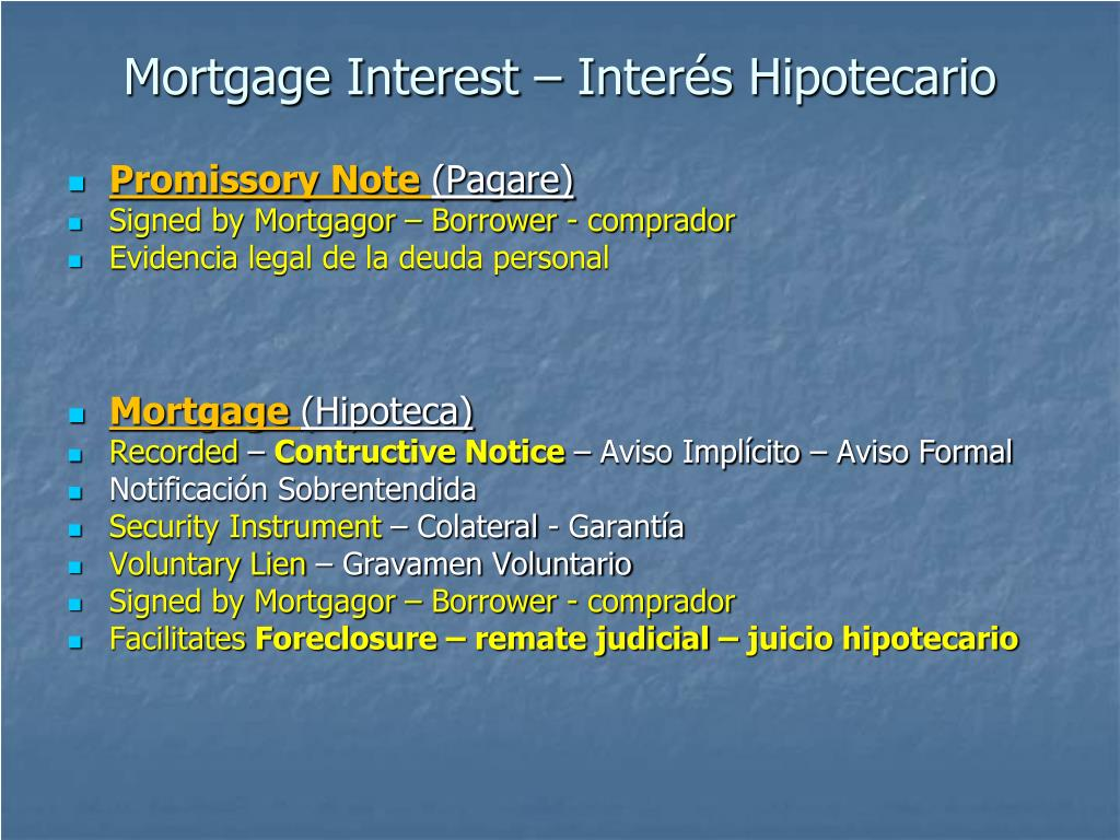 Mortgage Interest – Interés Hipotecario