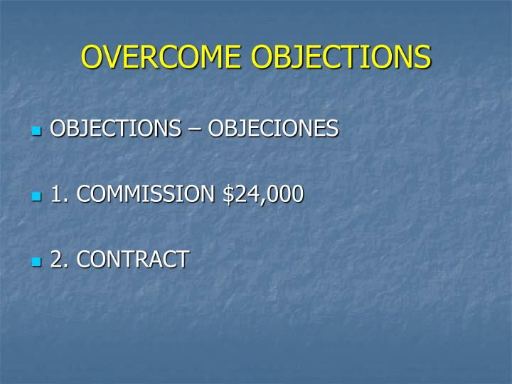 Overcome objections