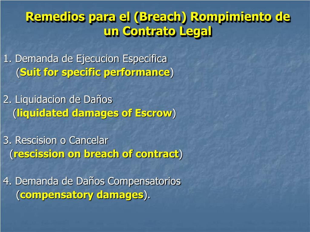 Remedios para el (Breach) Rompimiento de un Contrato Legal