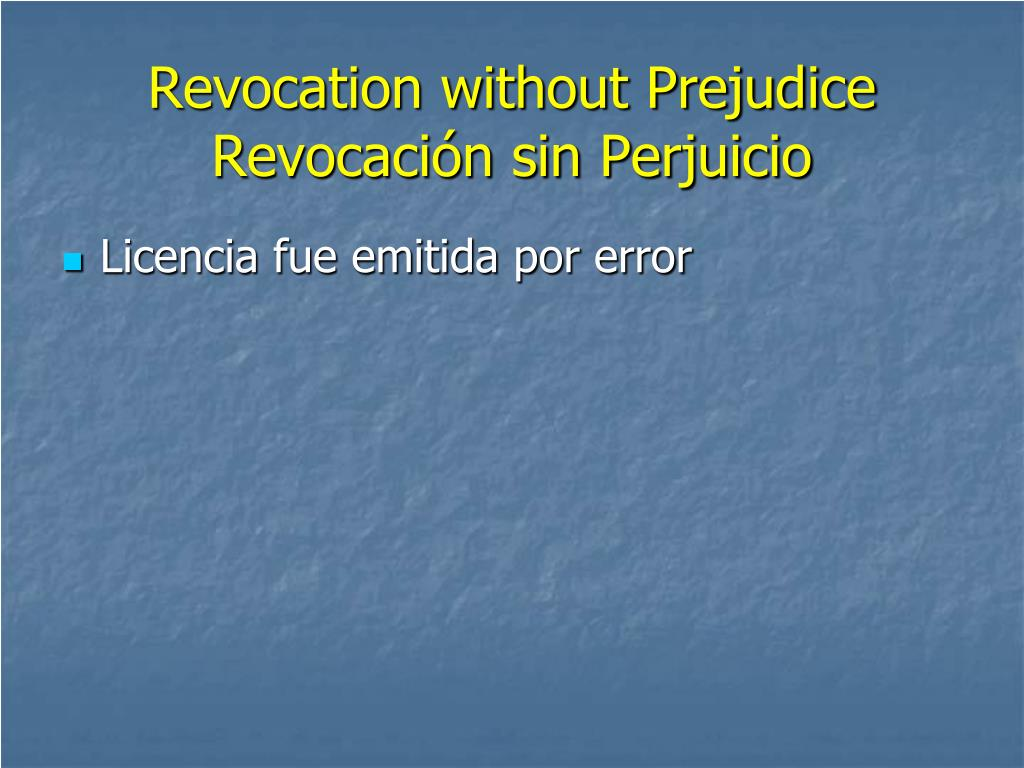 Revocation without Prejudice