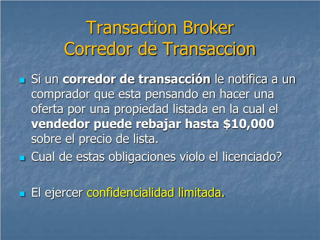Transaction Broker