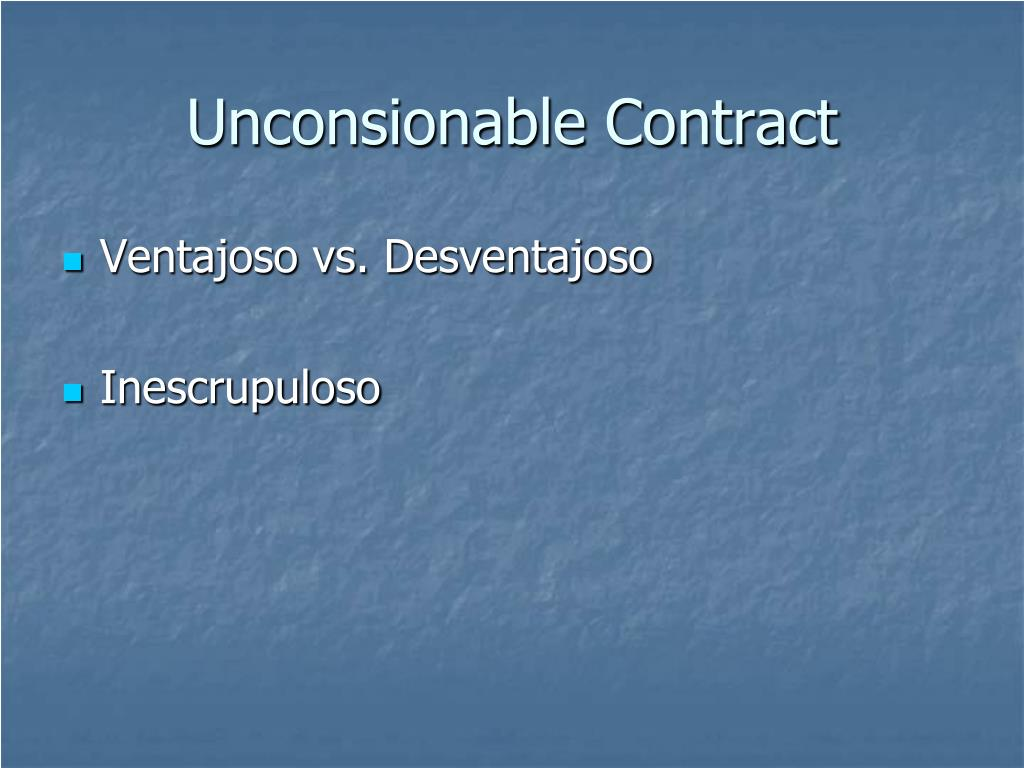 Unconsionable Contract