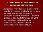 circulars announcing changes in business organisation