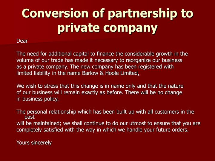 Conversion of partnership to private company