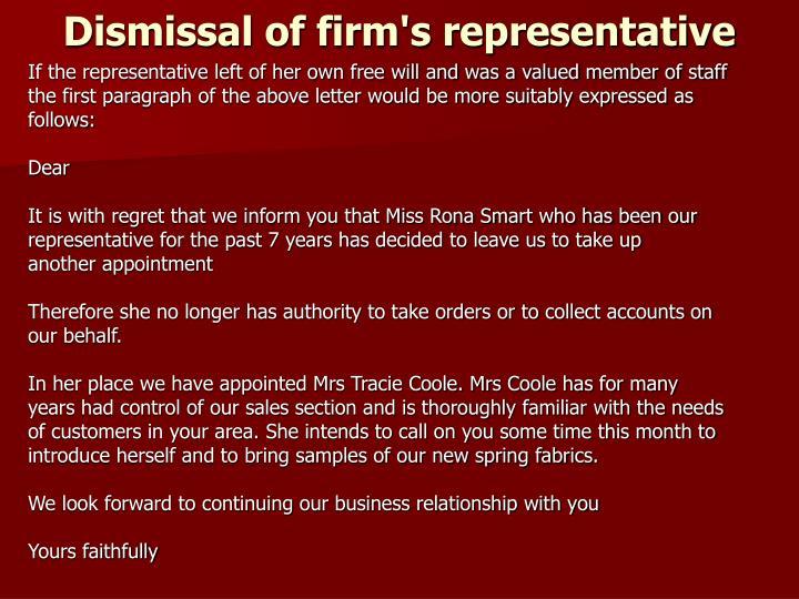 Dismissal of firm's representative