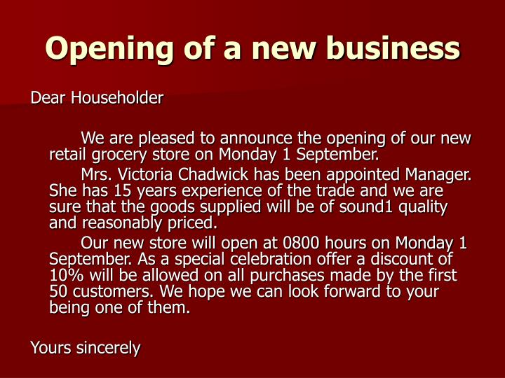 Opening of a new business