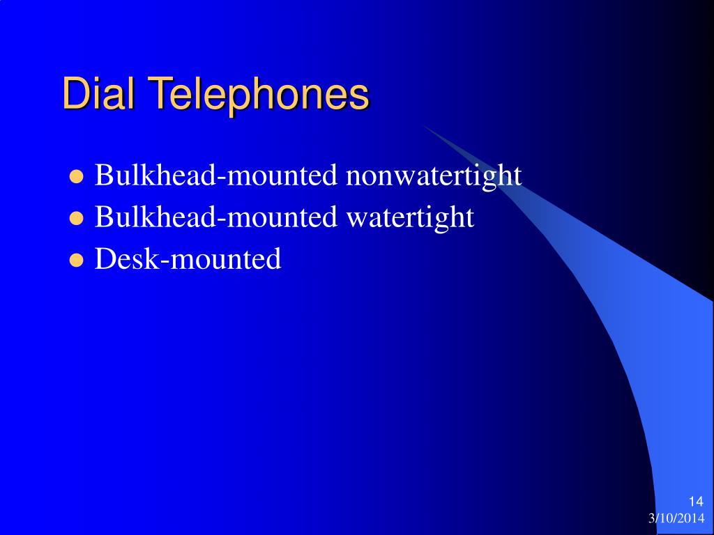 Dial Telephones