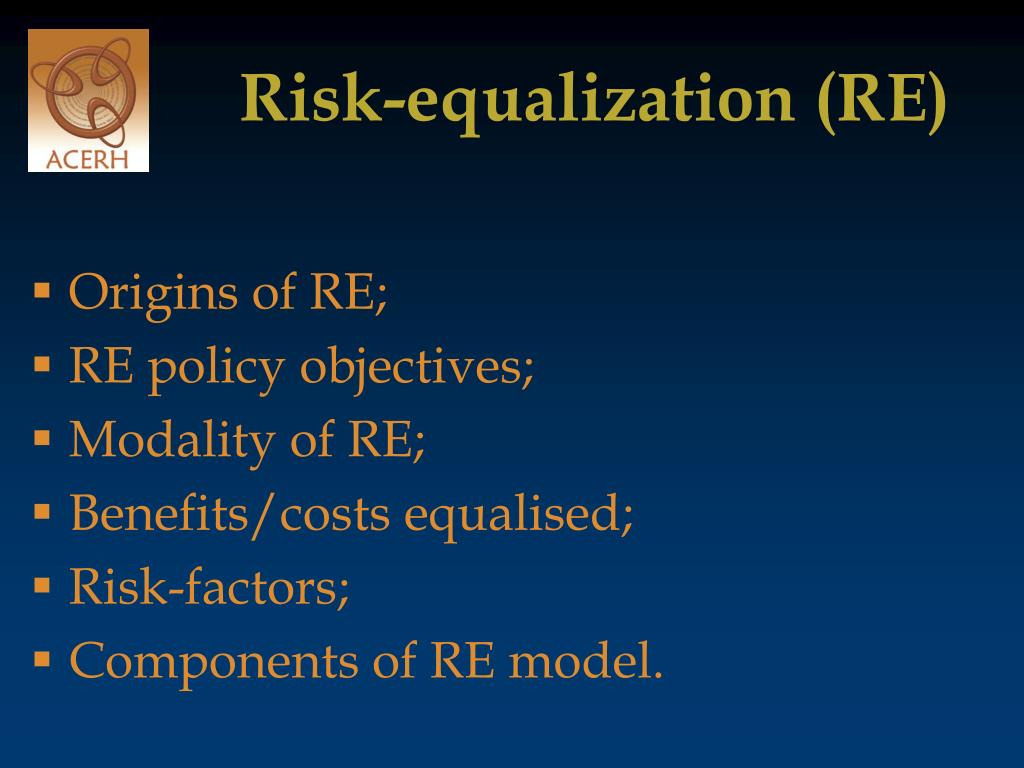 Risk-equalization (RE)