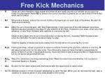 free kick mechanics