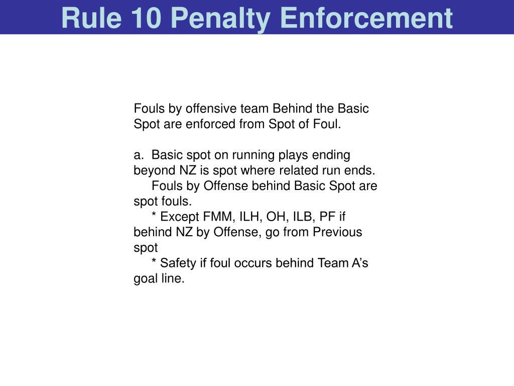 Rule 10 Penalty Enforcement