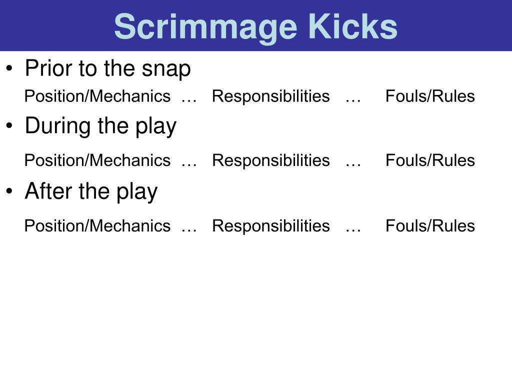Scrimmage Kicks