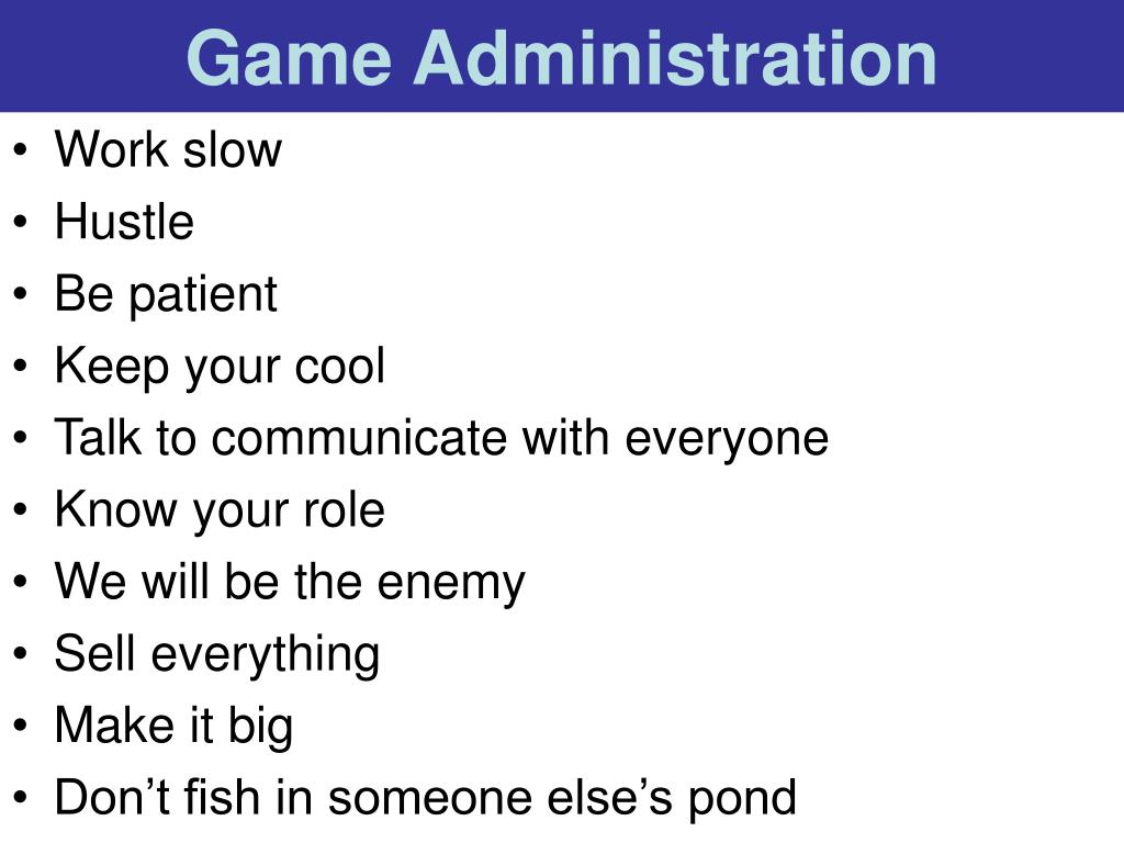 Game Administration