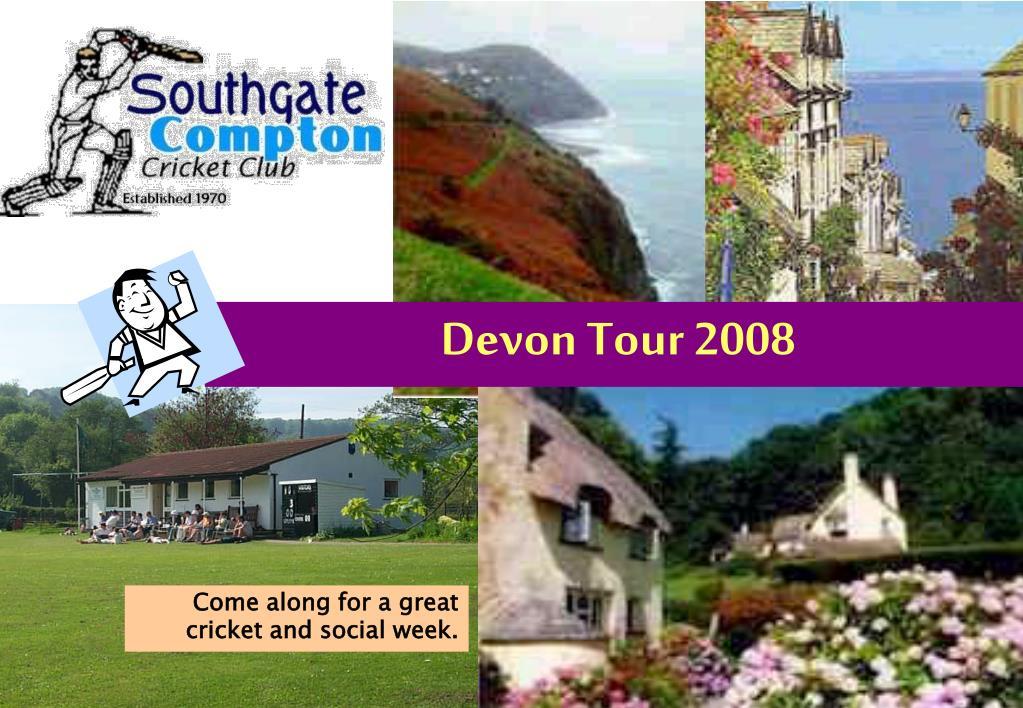 Devon Tour 2008