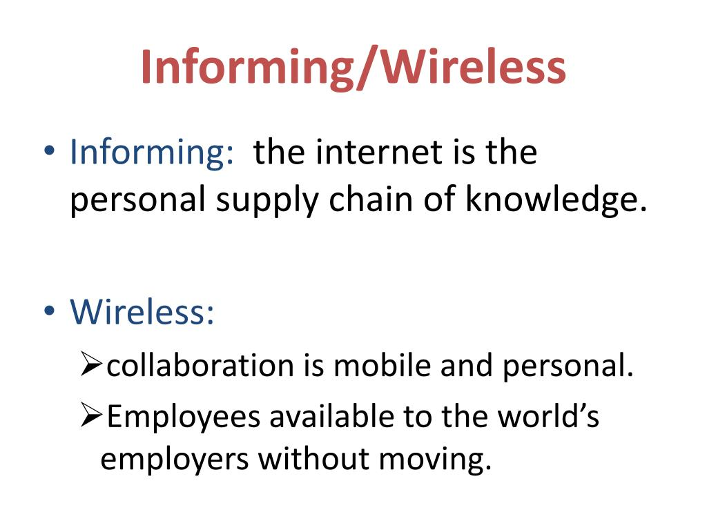 Informing/Wireless