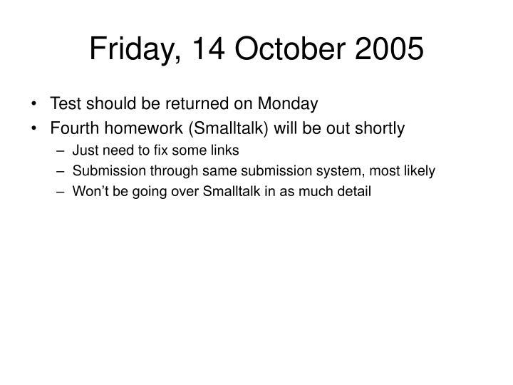 Friday, 14 October 2005