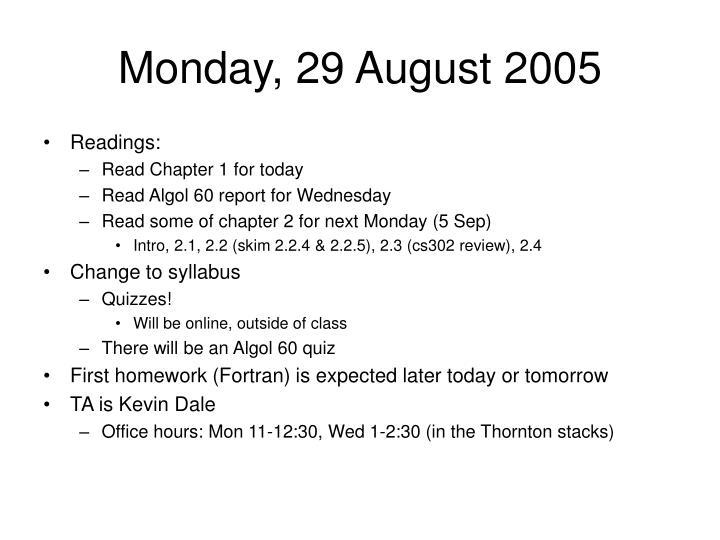 Monday, 29 August 2005
