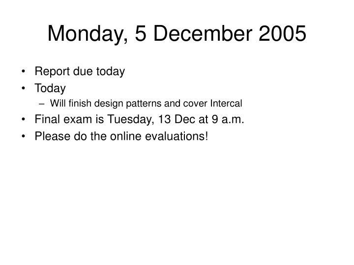 Monday, 5 December 2005