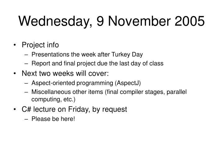 Wednesday, 9 November 2005