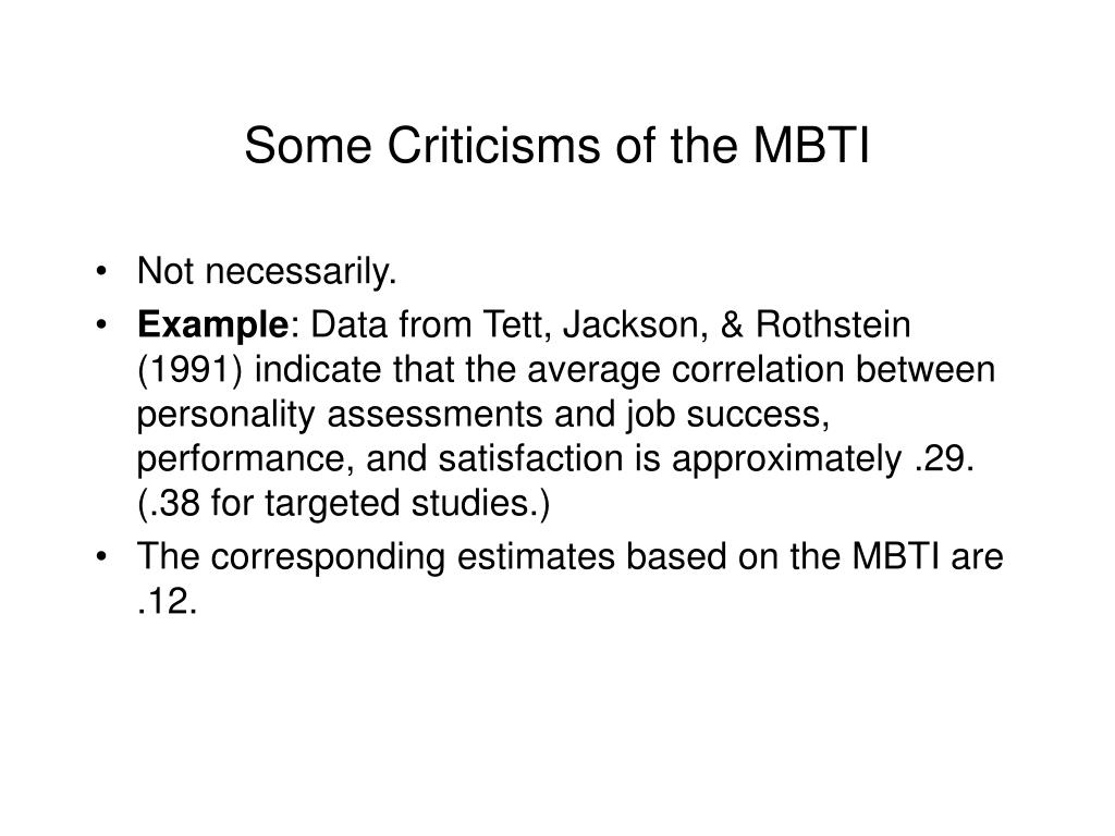 Some Criticisms of the MBTI