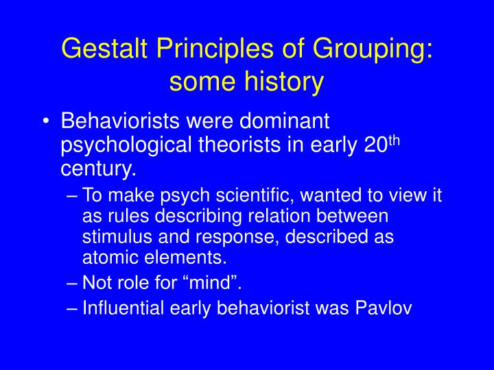 Gestalt Principles of Grouping: some history