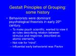 gestalt principles of grouping some history