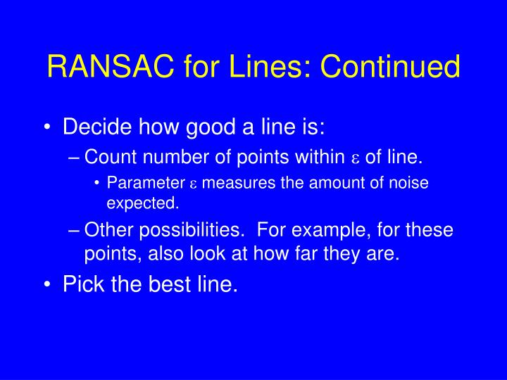 RANSAC for Lines: Continued