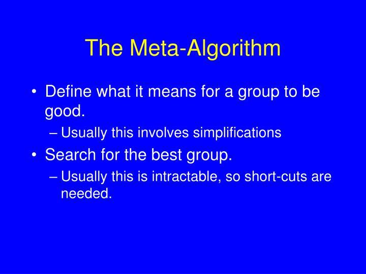 The Meta-Algorithm