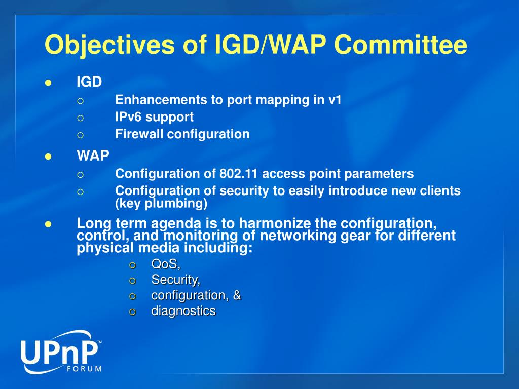 Objectives of IGD/WAP Committee