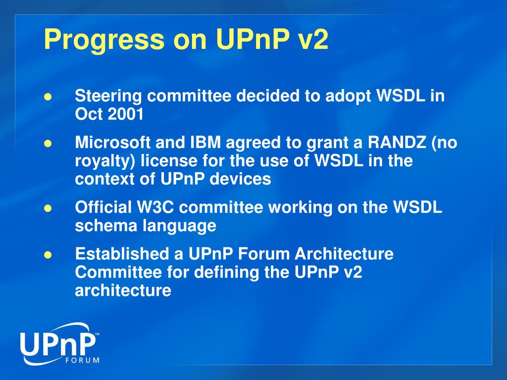 Progress on UPnP v2