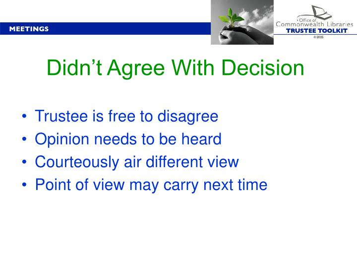 Didn't Agree With Decision