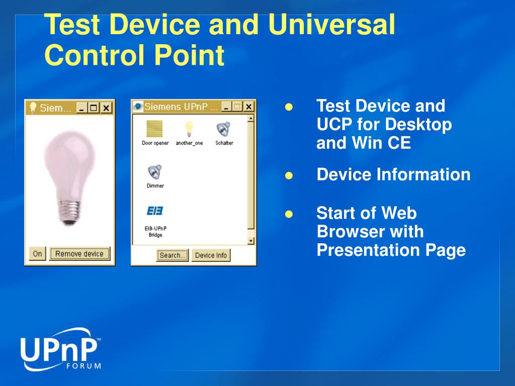 Test Device and Universal Control Point