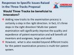 responses to specific issues raised in the three tracks proposal12