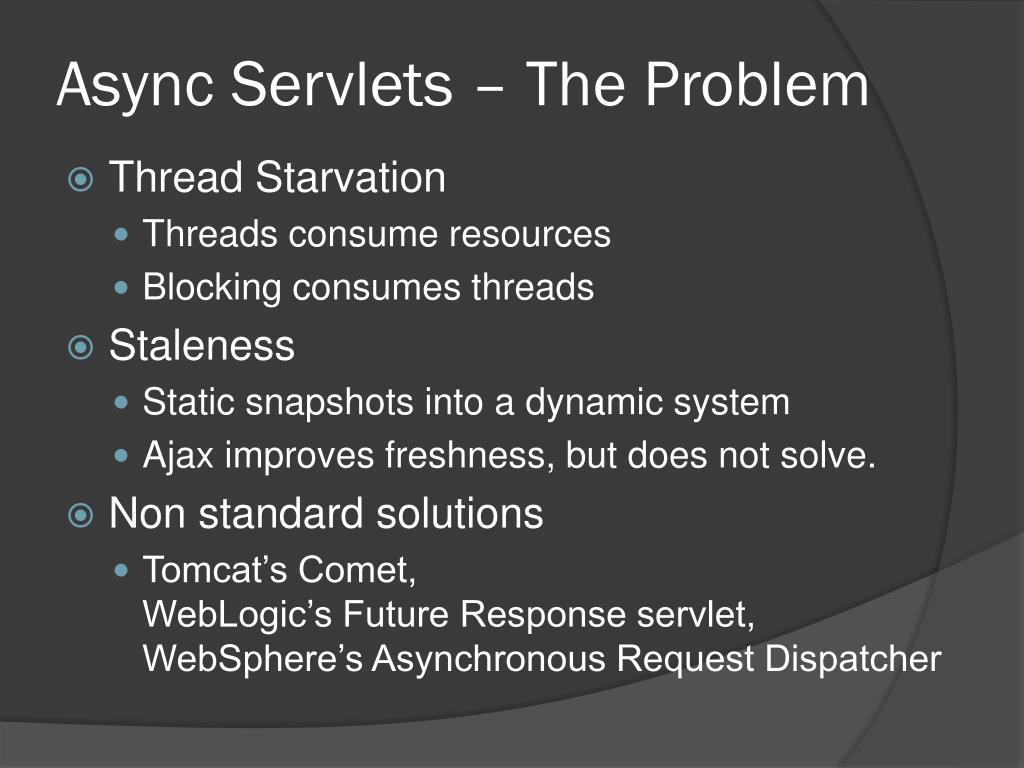 Async Servlets – The Problem
