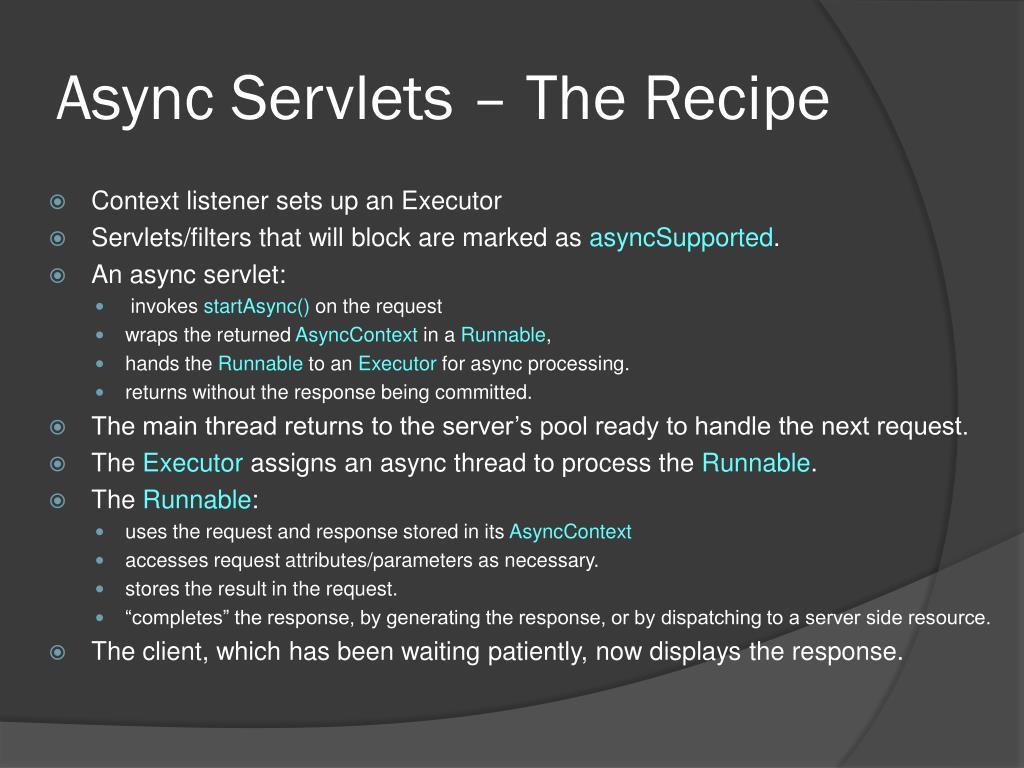 Async Servlets – The Recipe